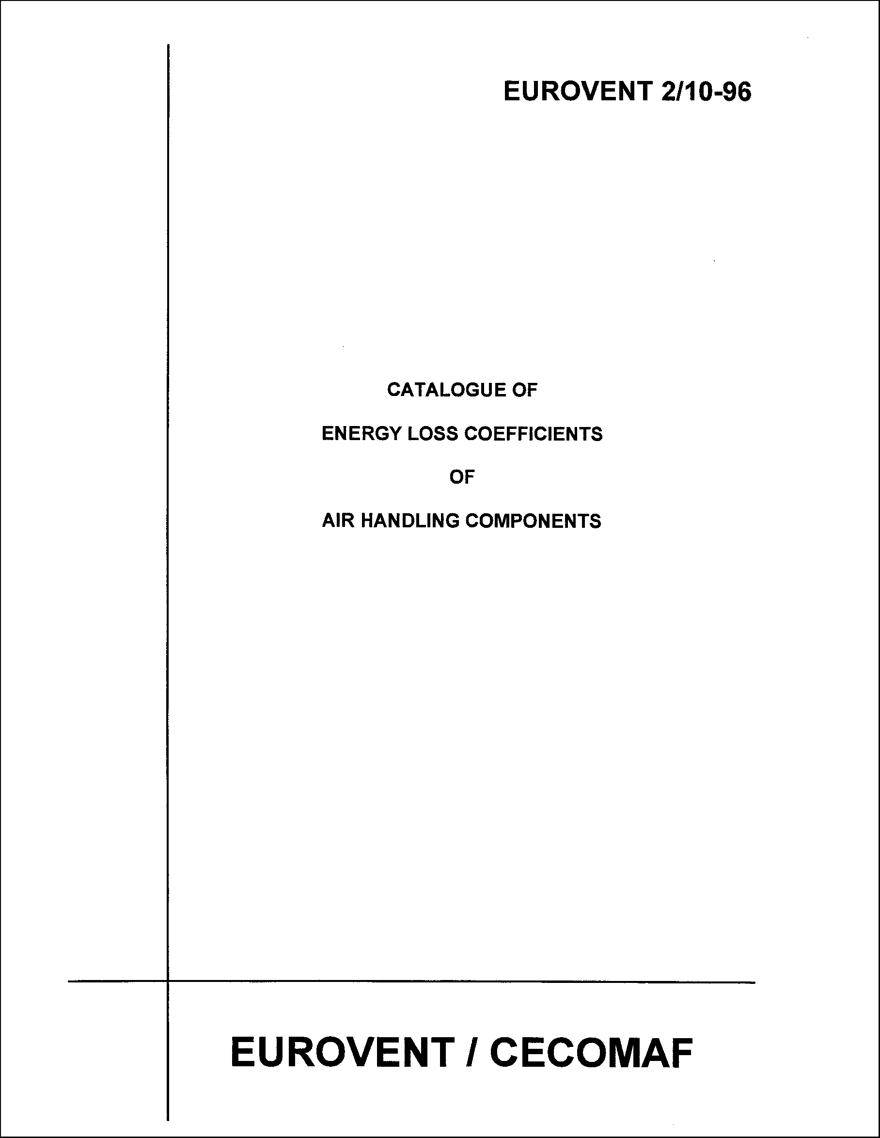 1996 - Catalogue of energy loss coefficients of air handling components