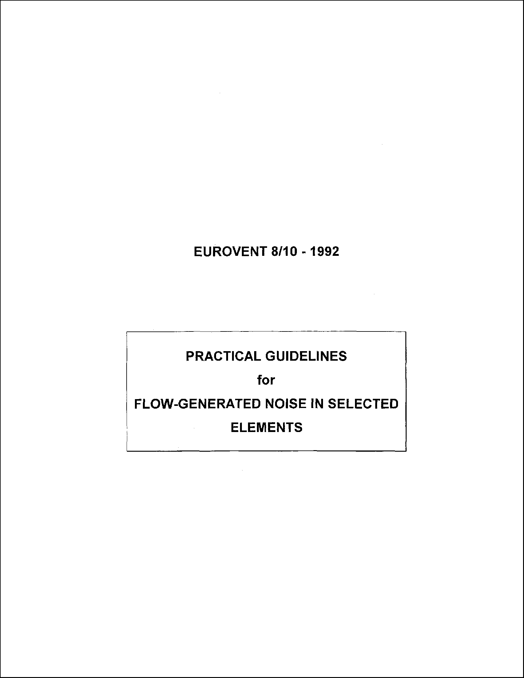 1992 - Practical guidelines for flow-generated noise in selected elements