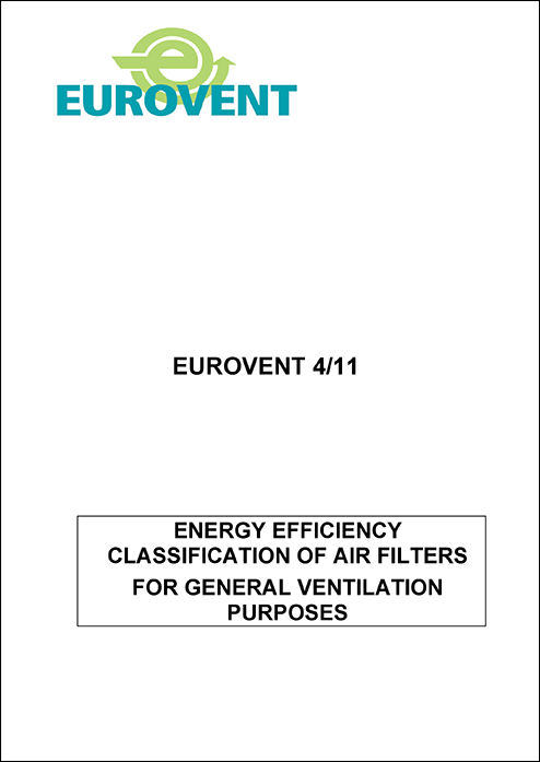 2011 -  Energy Efficiency classification of air filters for general ventilation purposes - First Edition