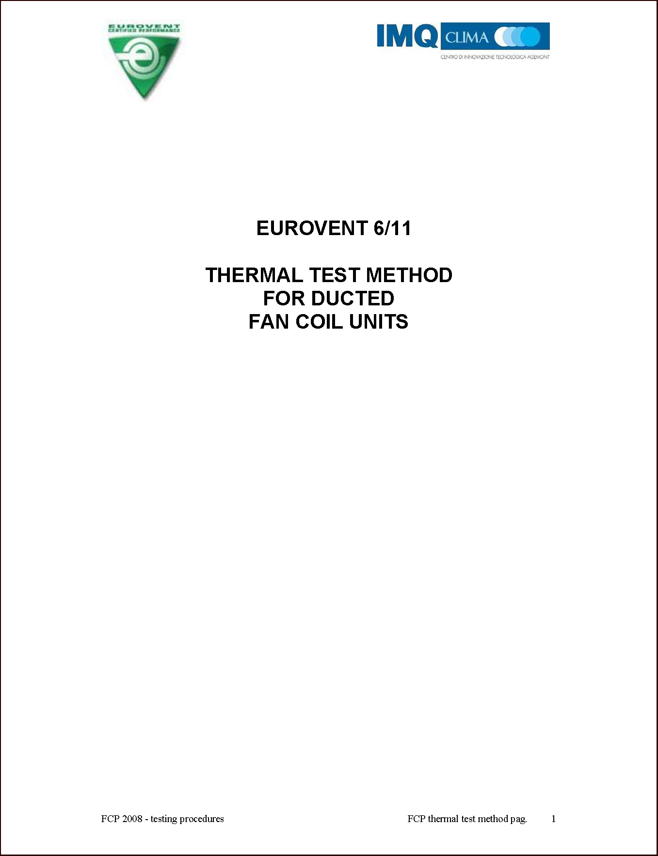 2008 - Thermal test method for ducted fan coil units