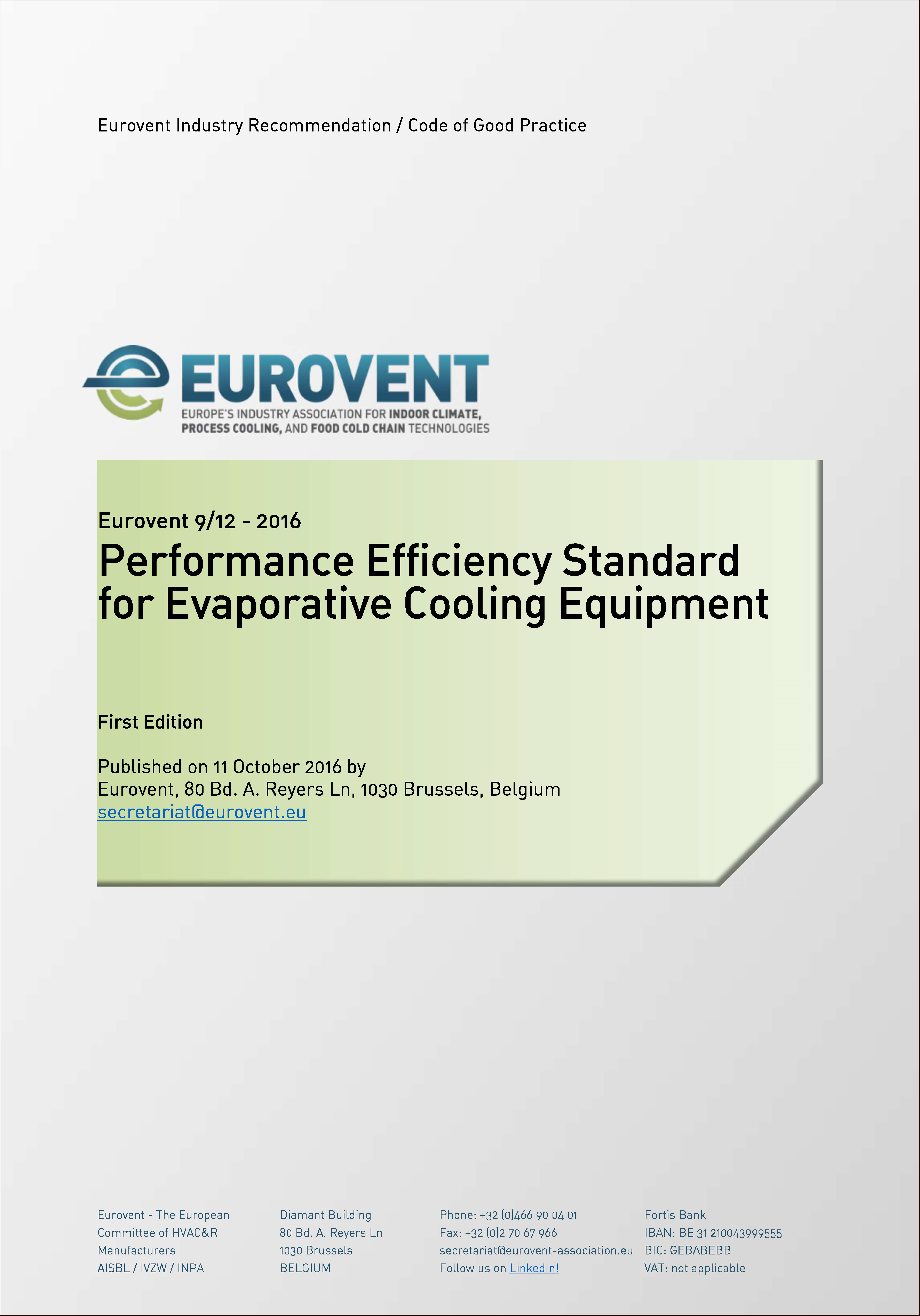 2016 - Performance Efficiency Standard for Evaporative Cooling Equipment