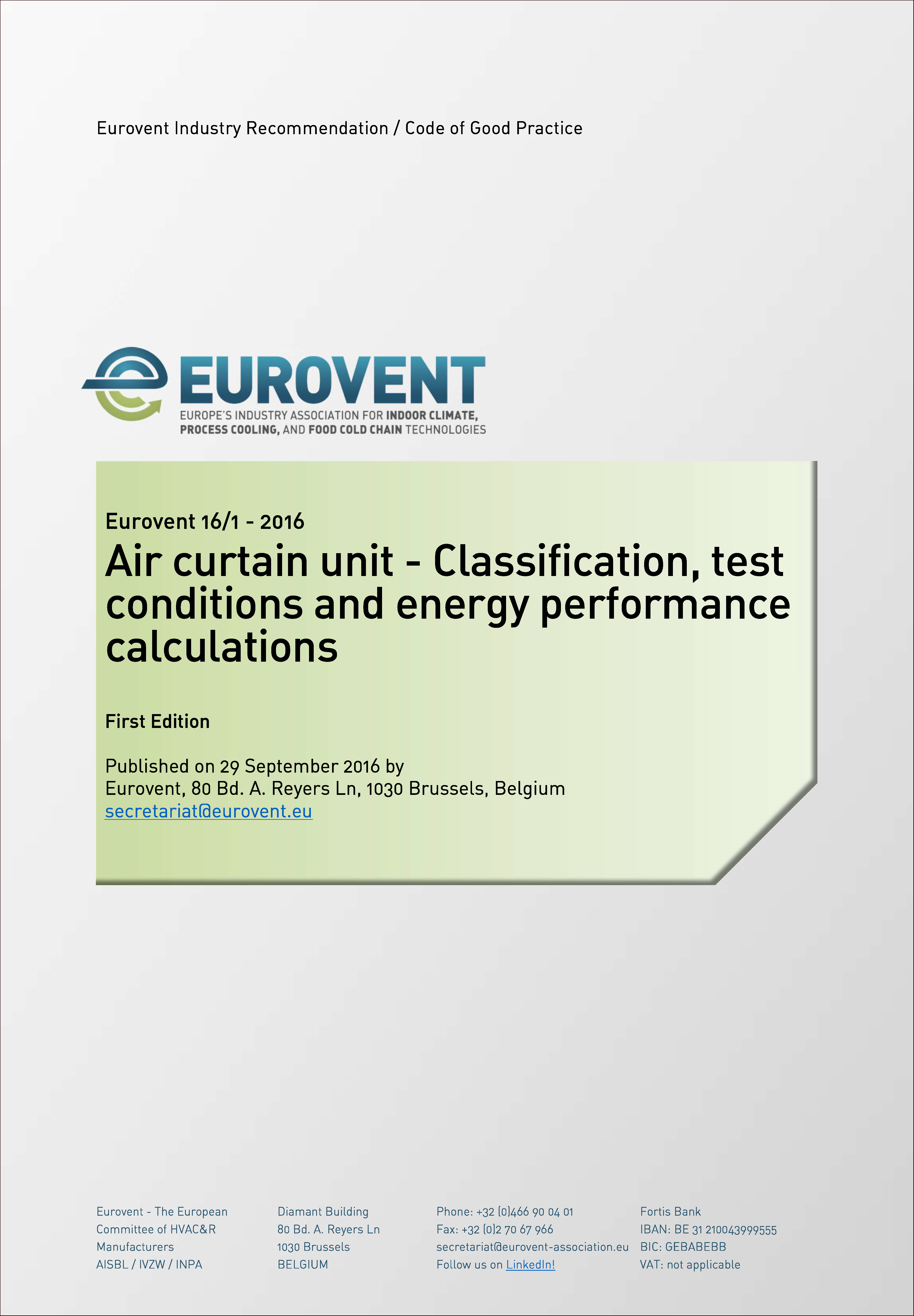 2016 - Air curtain unit - Classification, test conditions and energy performance calculations