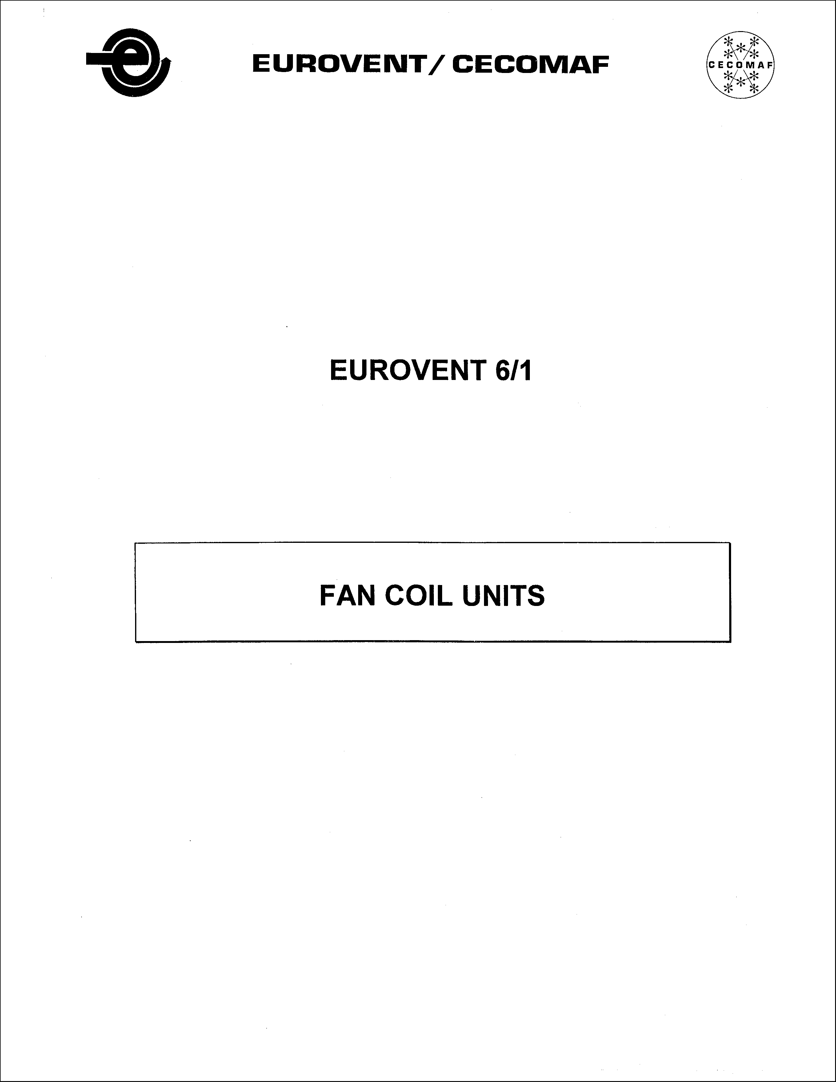 1994 - Fan Coil Units: Definition, Construction, Application and Modification