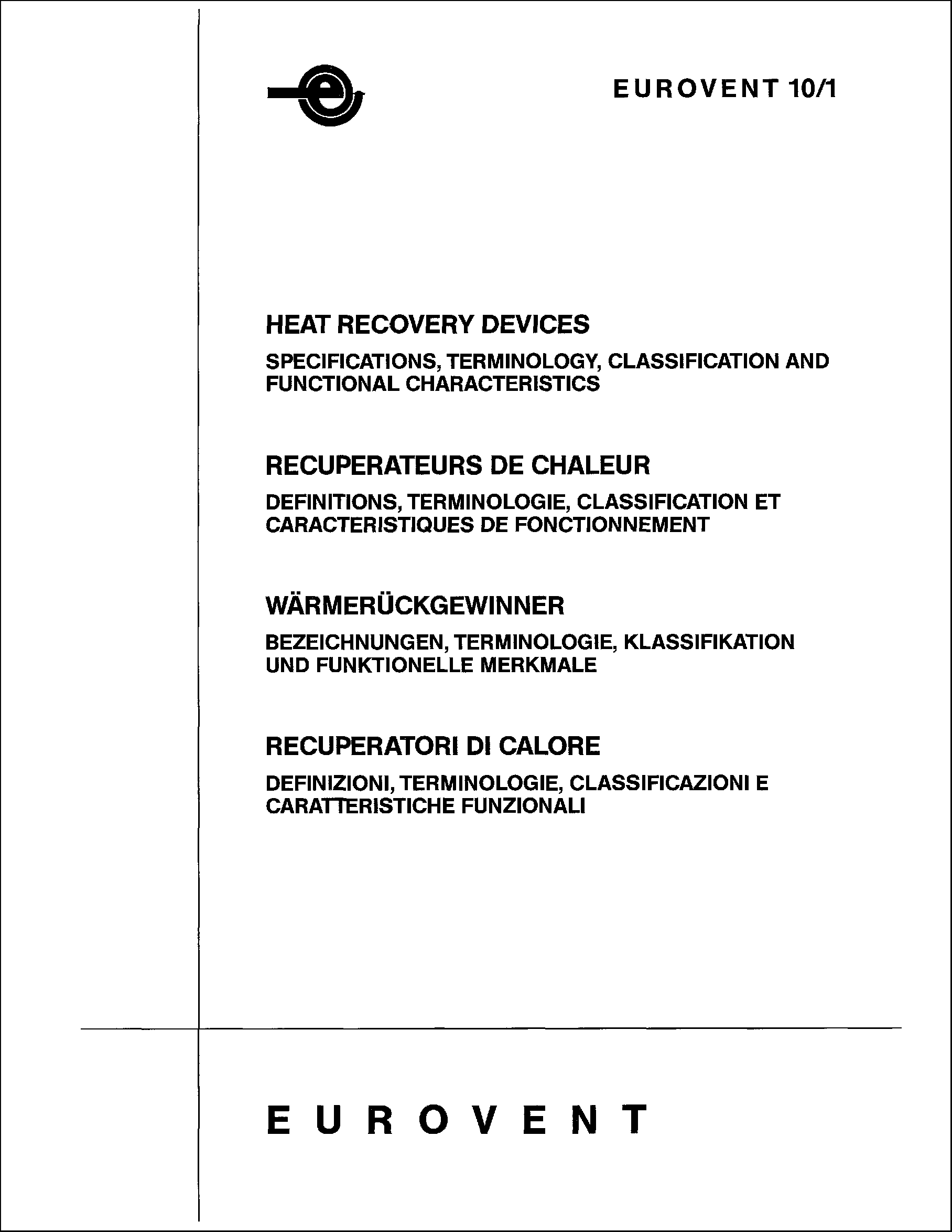 1986 - Heat Recovery Devices: Specifications, terminology, classification and functional characteristics