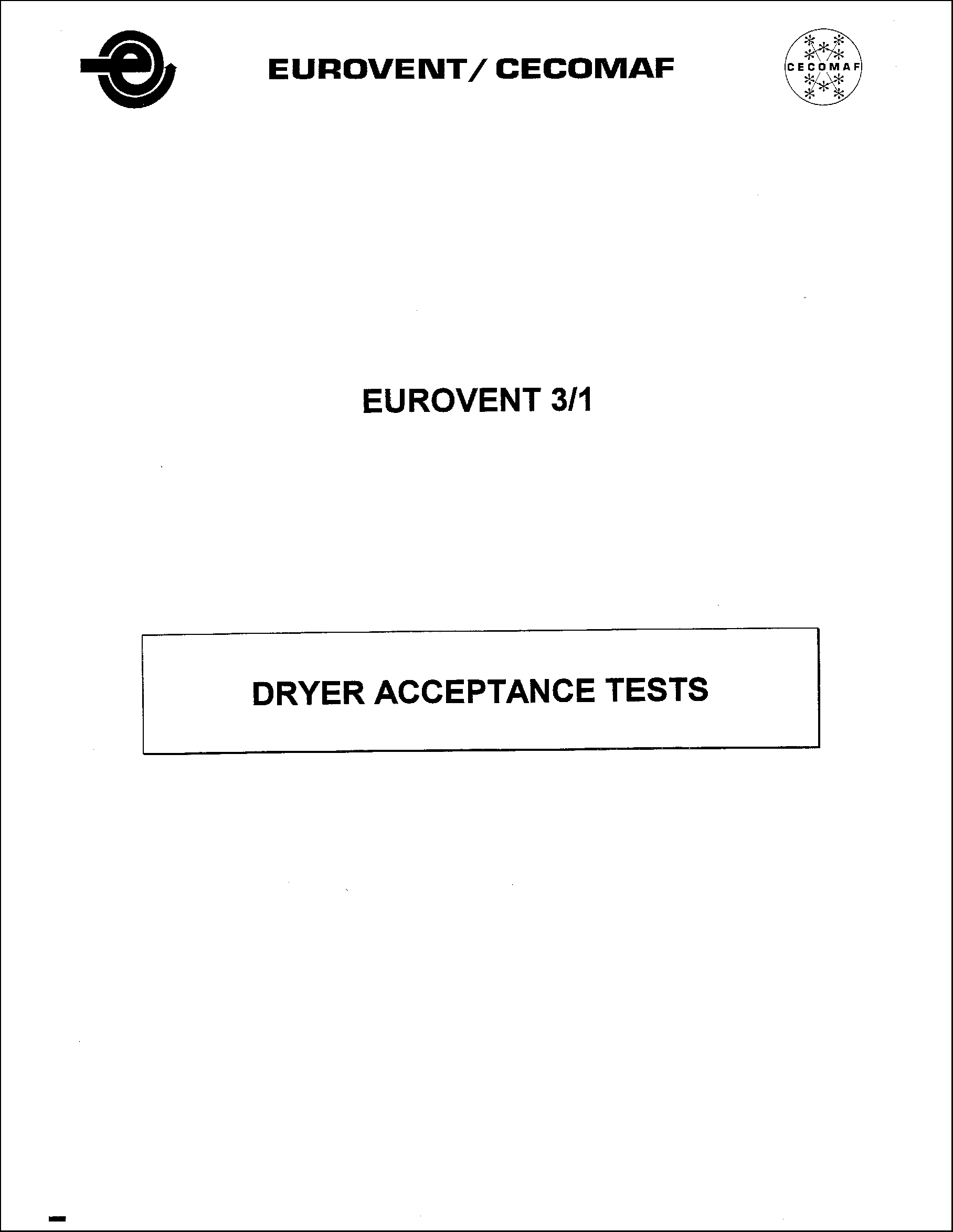 1984 - Dryer acceptance tests