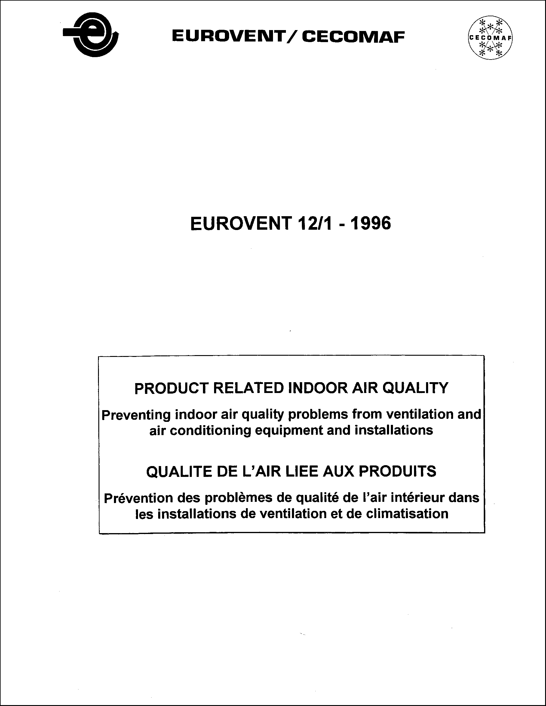 1996 - Product related indoor air quality