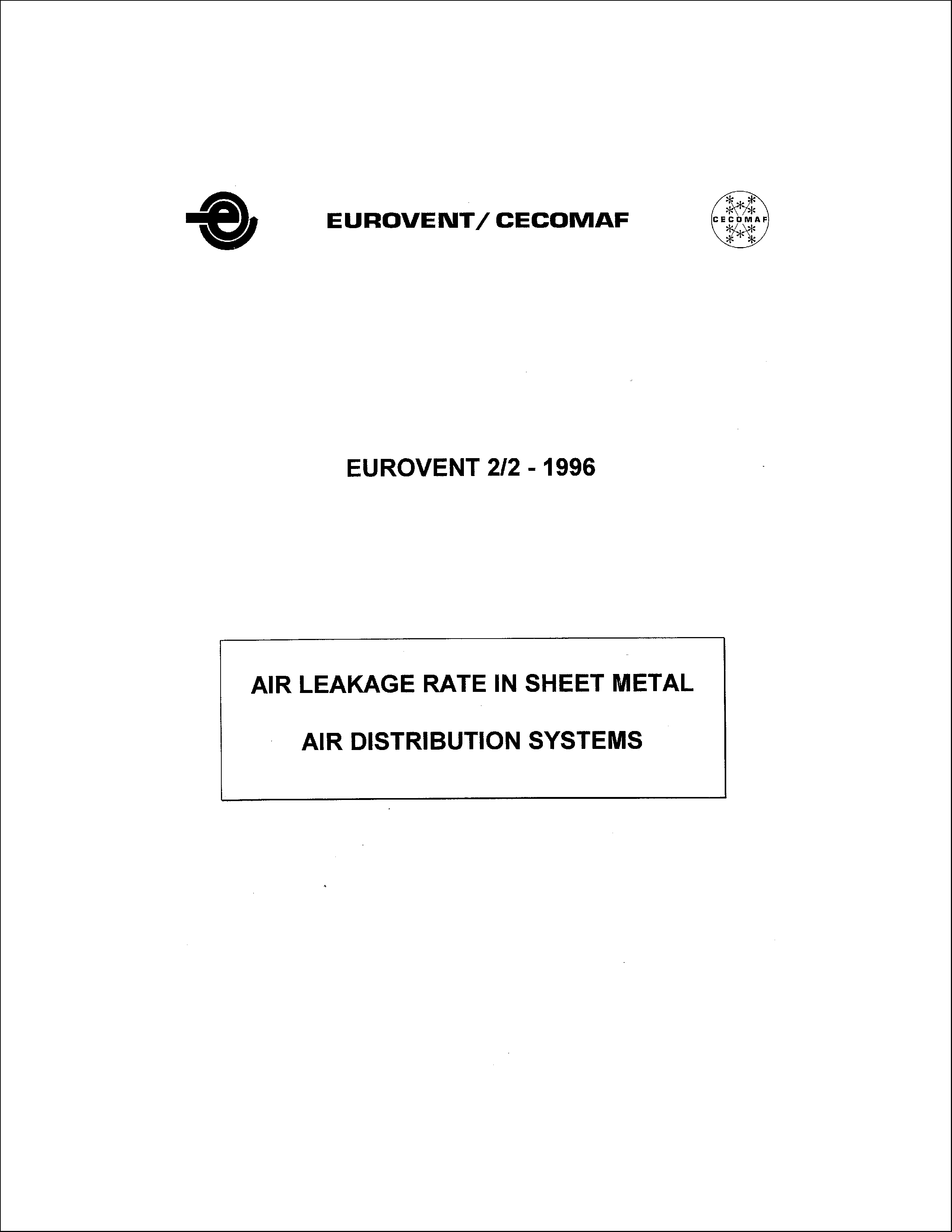 1991 - Air leakage rate in sheet metal - air distribution systems