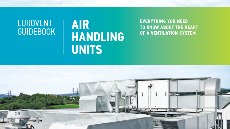 2018 - Eurovent publishes Guidebook on Air Handling Units
