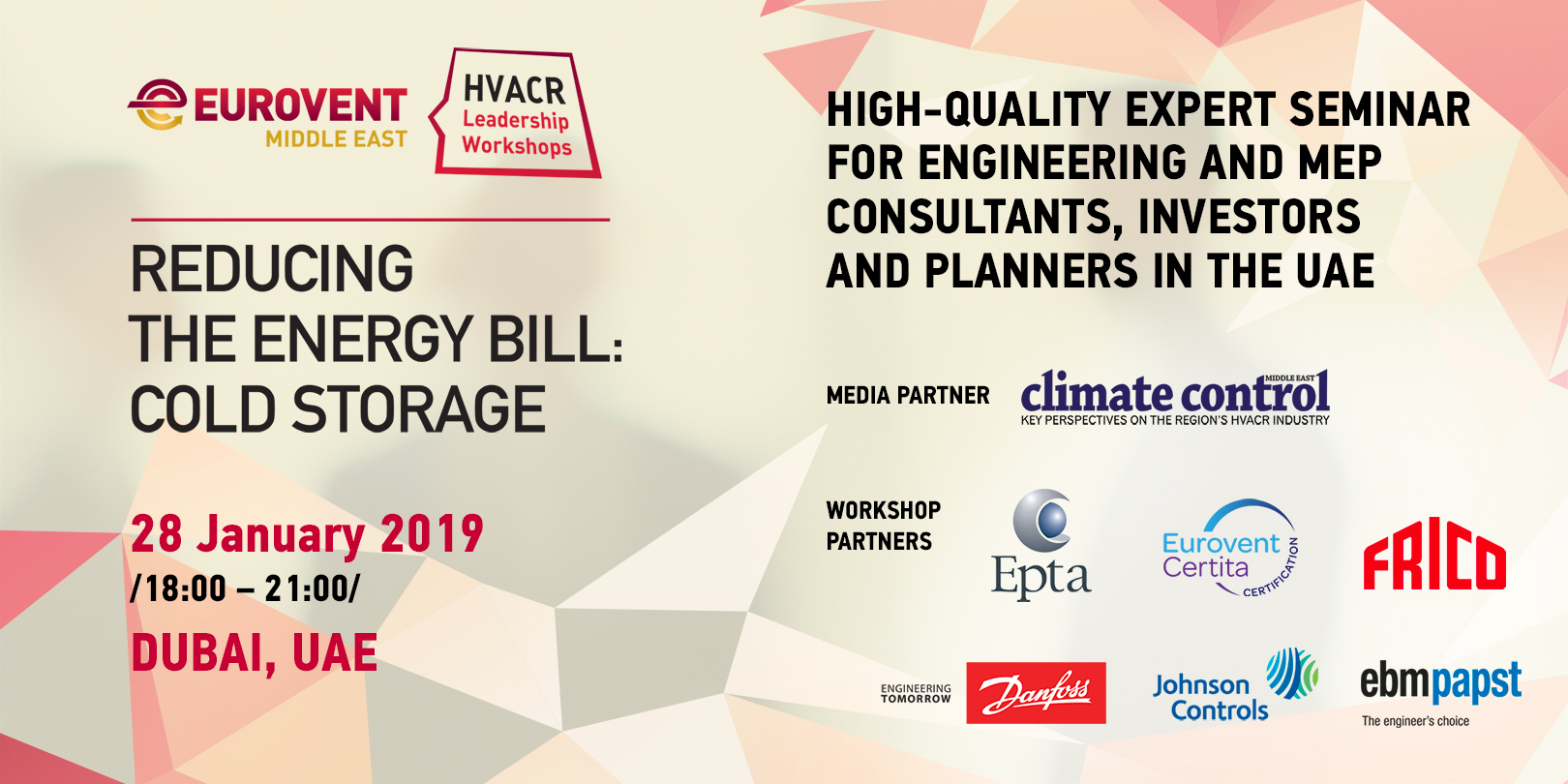 2019 - HVACR Leadership Workshops by Eurovent Middle East - How to reduce the Energy Bill in the Food Cold Chain