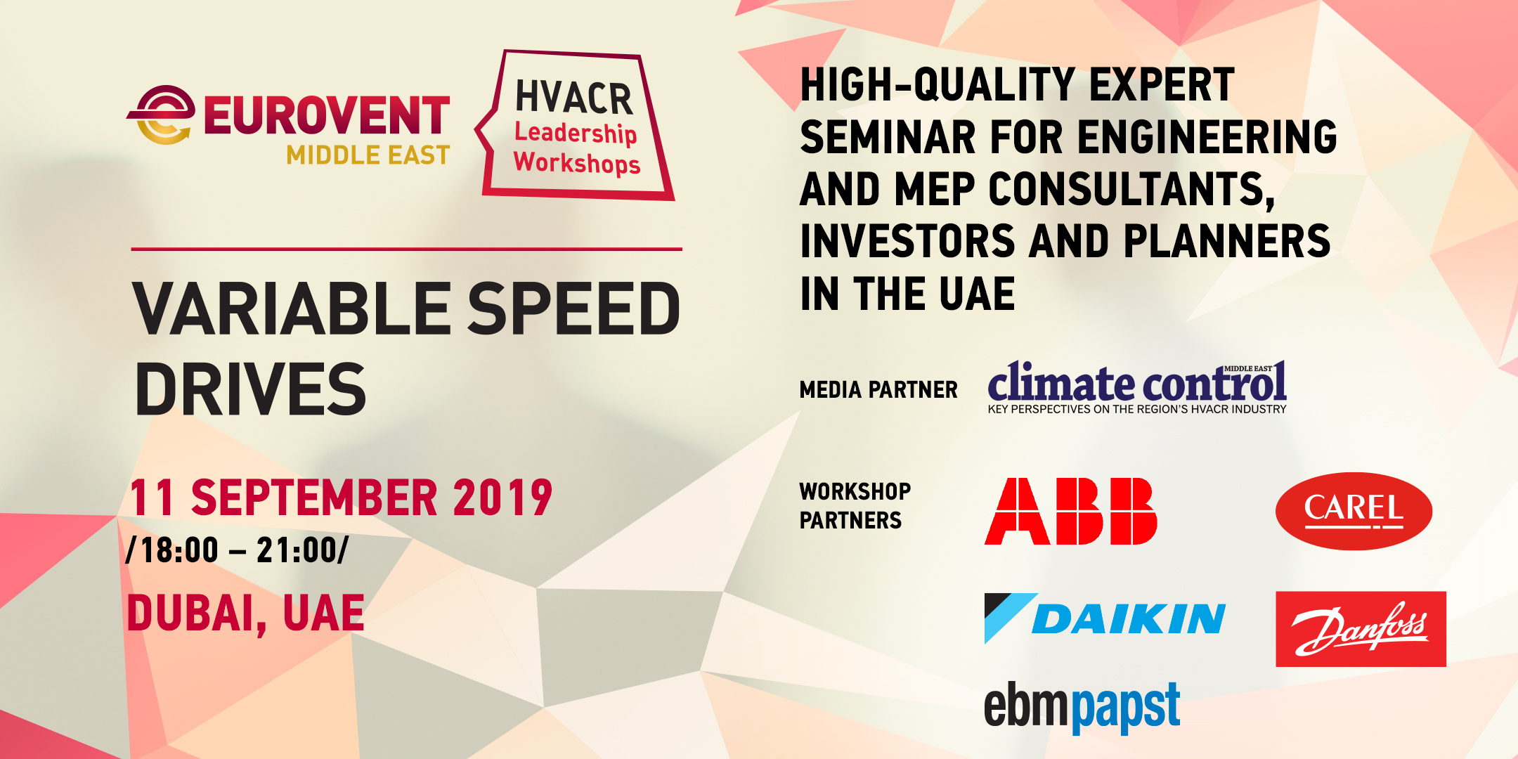 2019 - 'HVACR Leadership Workshops' by Eurovent Middle East - Variable Speed Drives: How to create sustainable building specifications