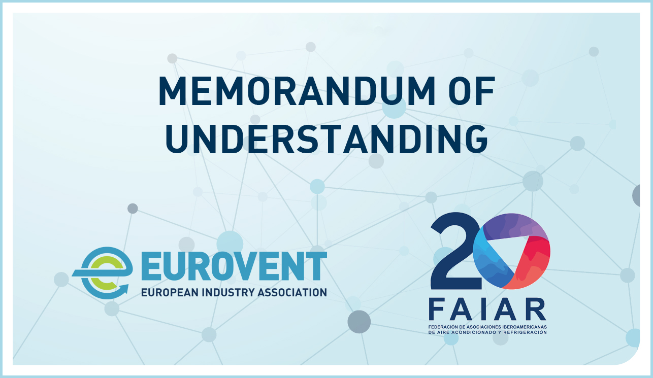 2021 - Eurovent and FAIAR sign MoU