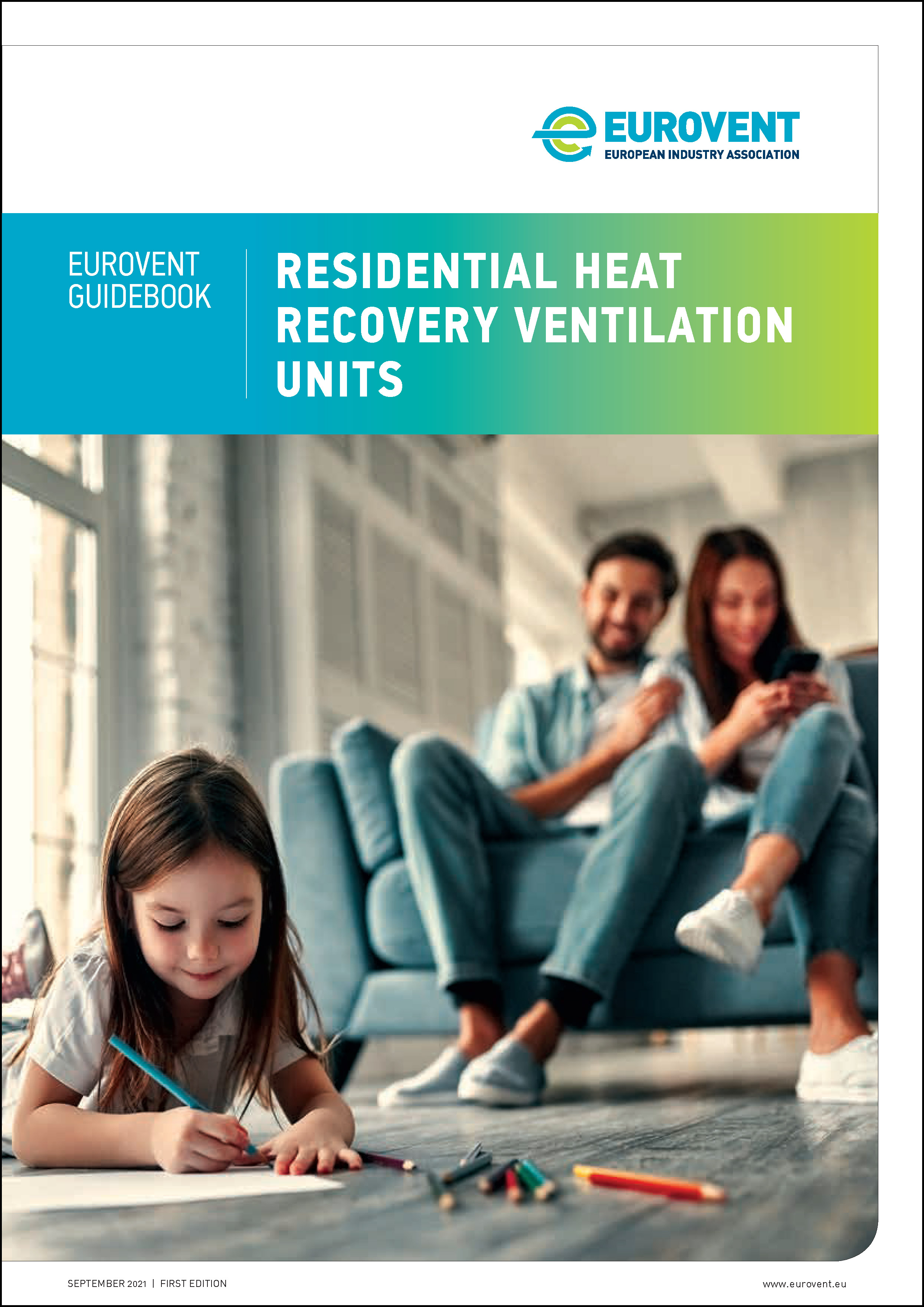 2021 - Eurovent Residential Heat Recovery Ventilation Units Guidebook