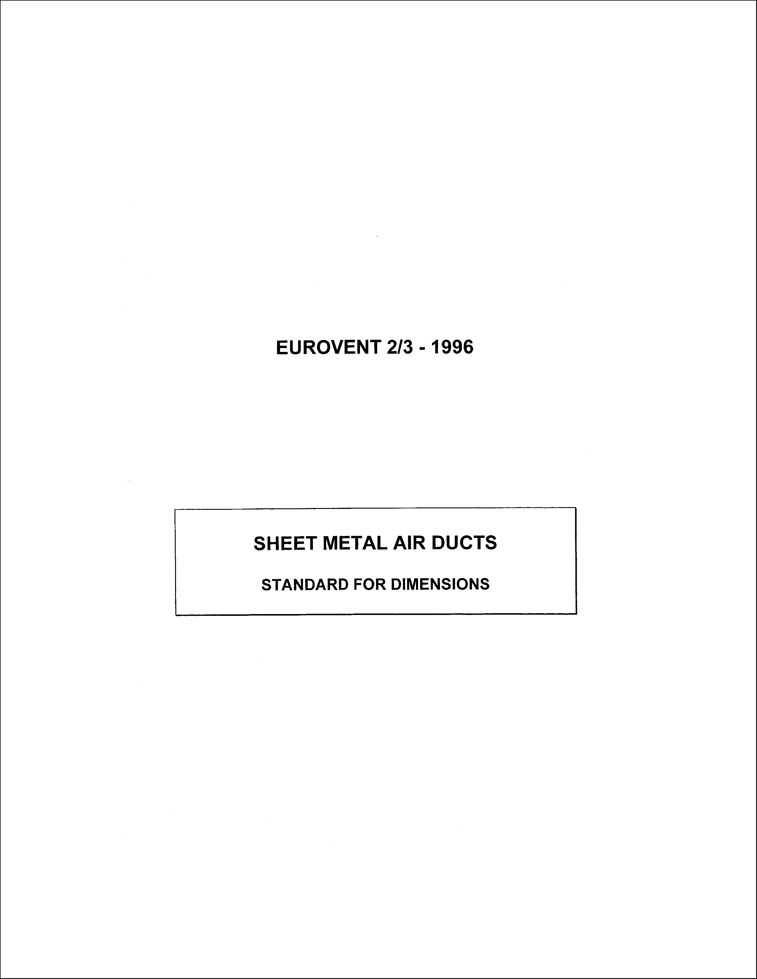 1996 - Sheet metal air ducts - standard for dimensions