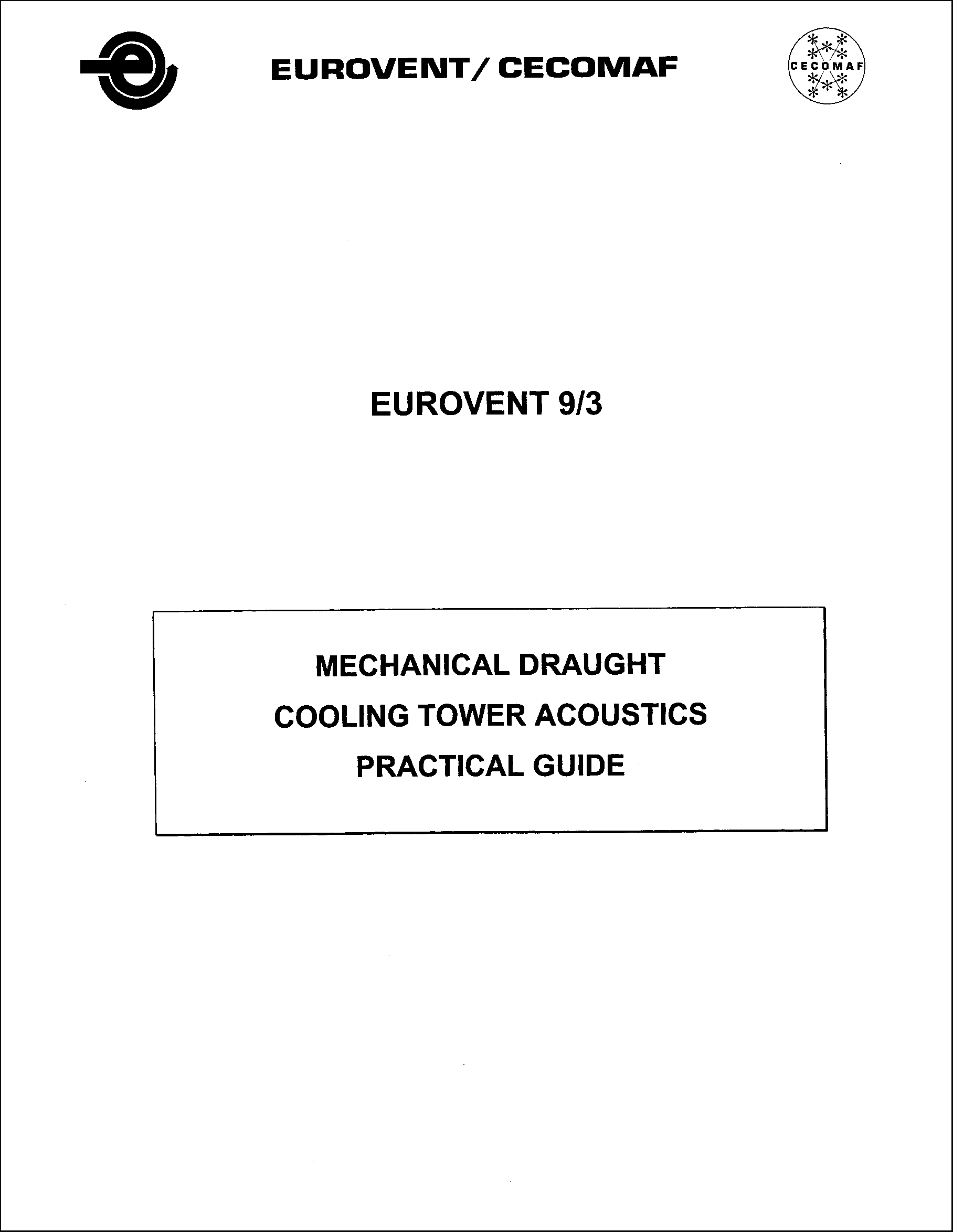 1999 - Mechanical draught cooling tower acoustics practical guide