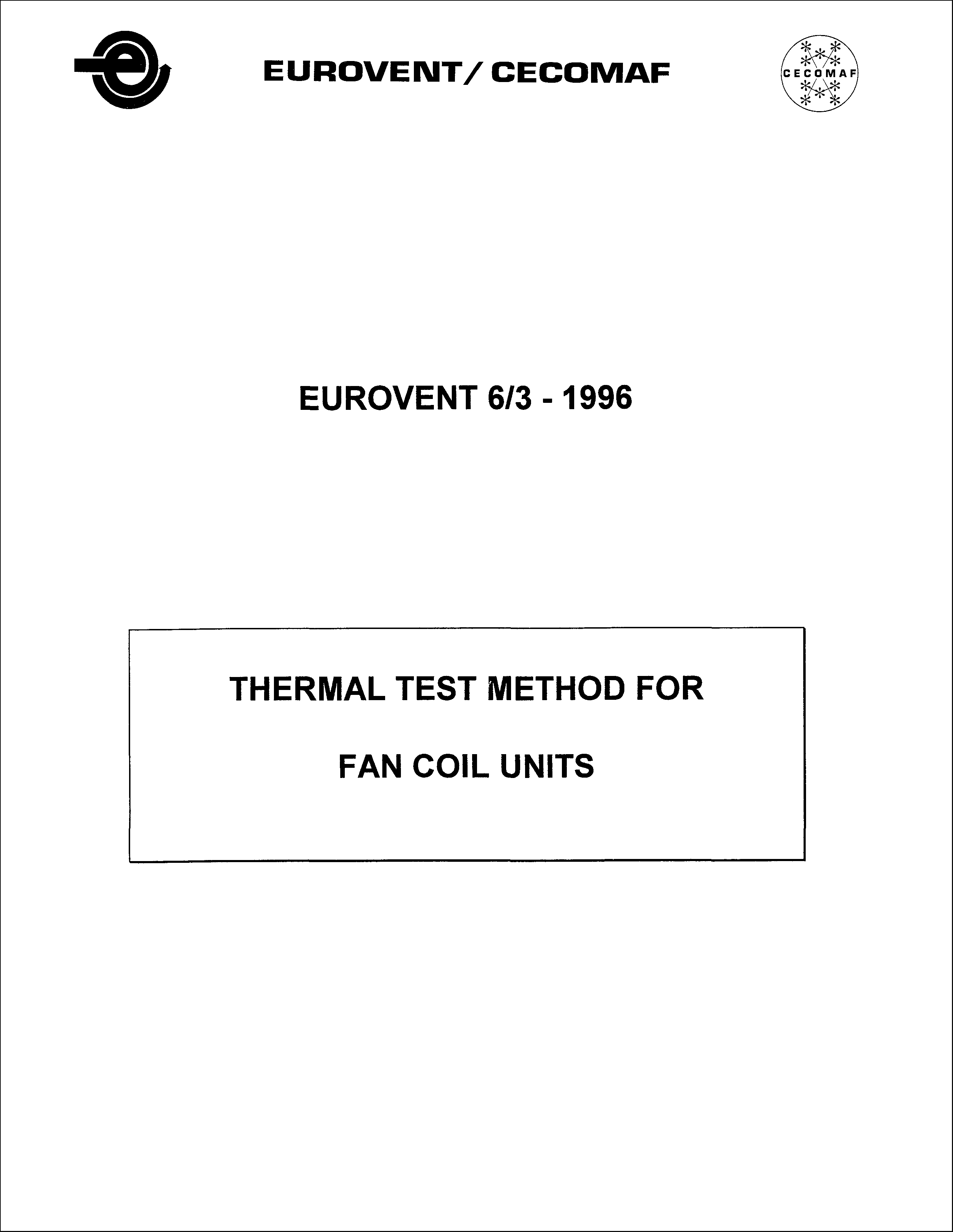 1996 - Thermal test method for fan coil units