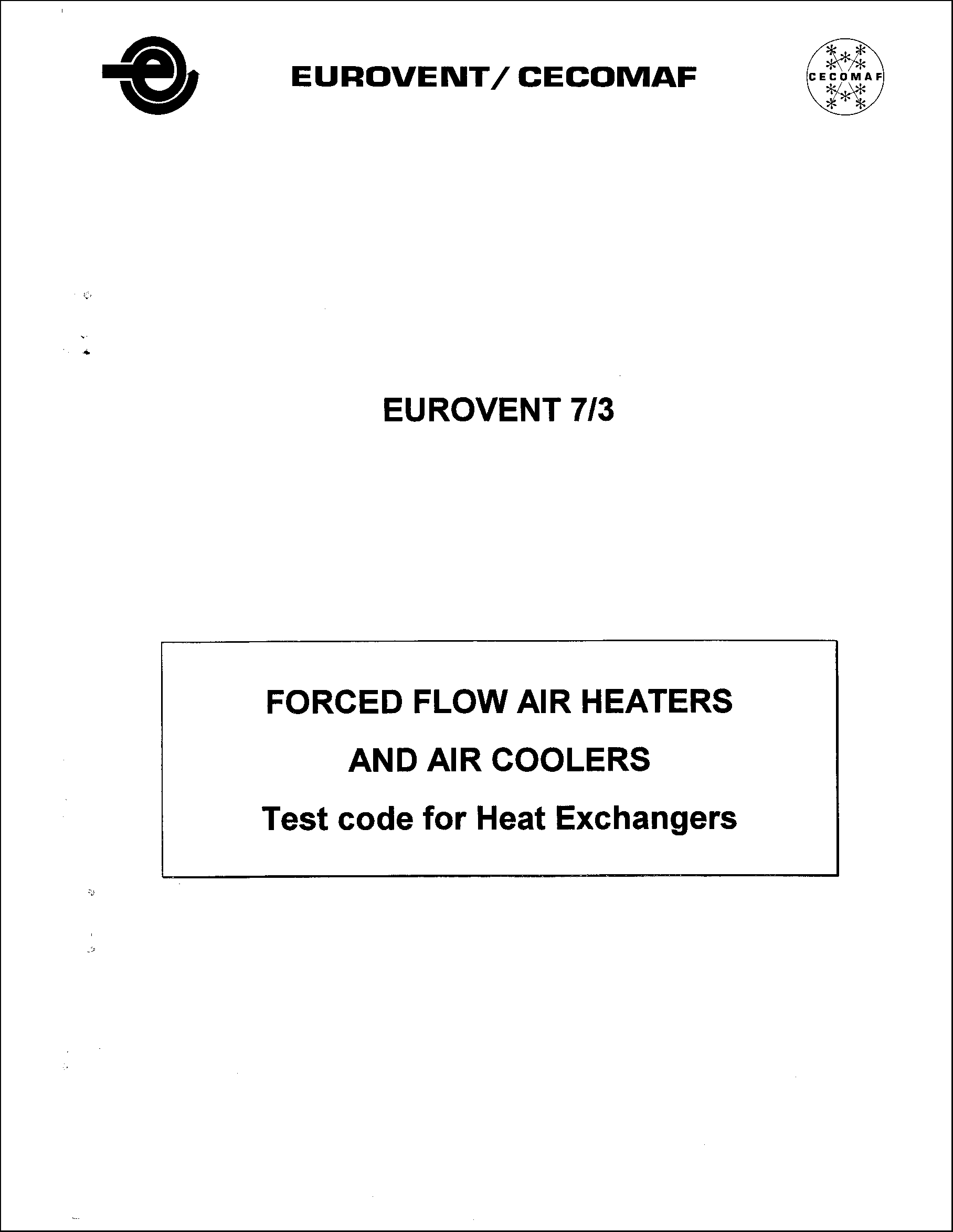 1985 - Forced flow air heaters and air coolers - Test code for heat exchangers