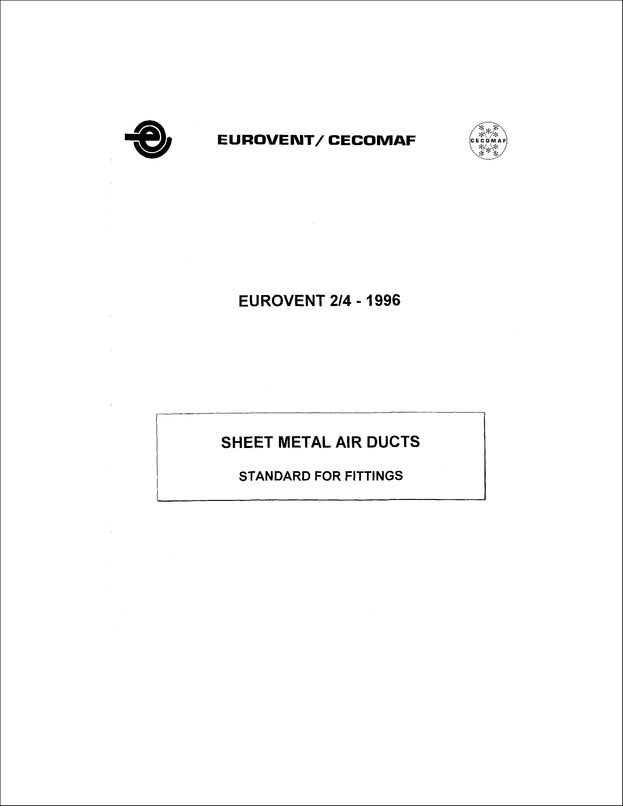 1996 - Sheet metal air ducts - standards for fitting