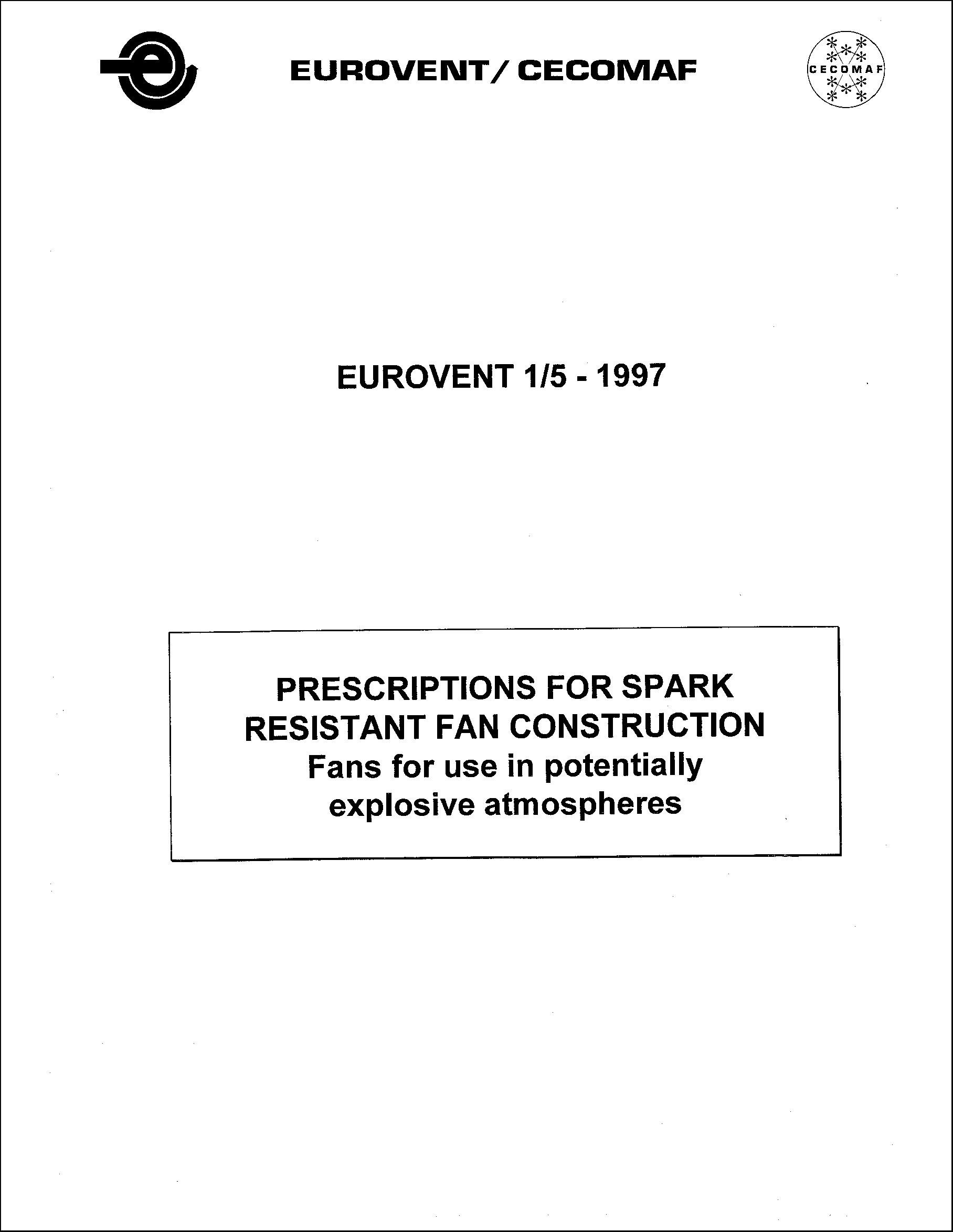 1997 - Prescriptions for Spark-Resistant Fan Construction