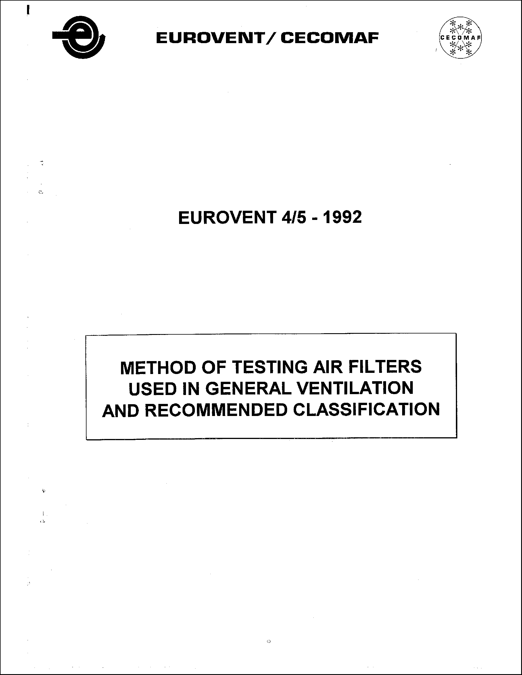 1992 - Method of testing air filters used in general ventilation and recommended classification