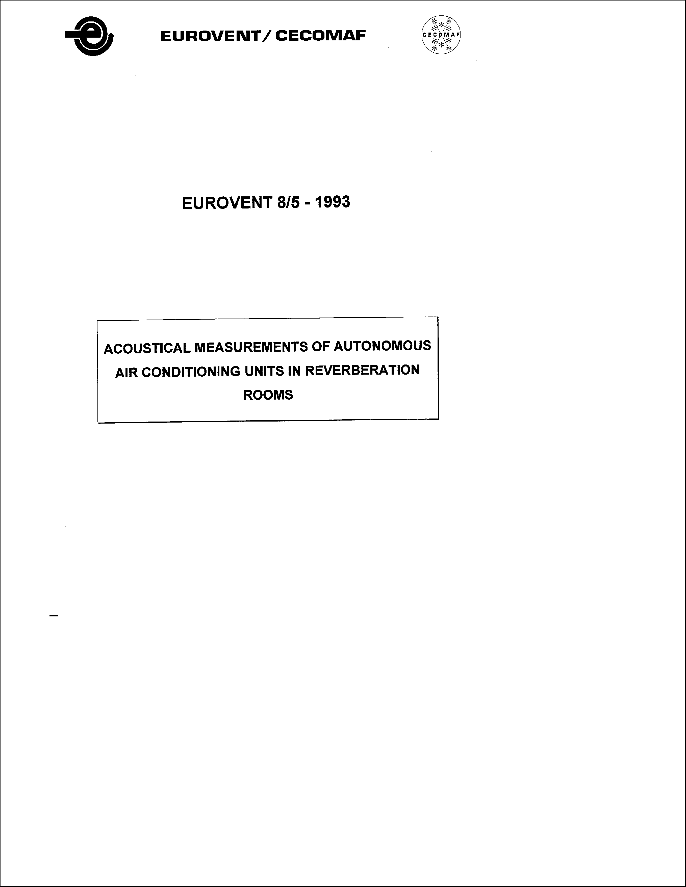 1993 - Acoustical measurements of autonomous air conditioning units in reverberation rooms