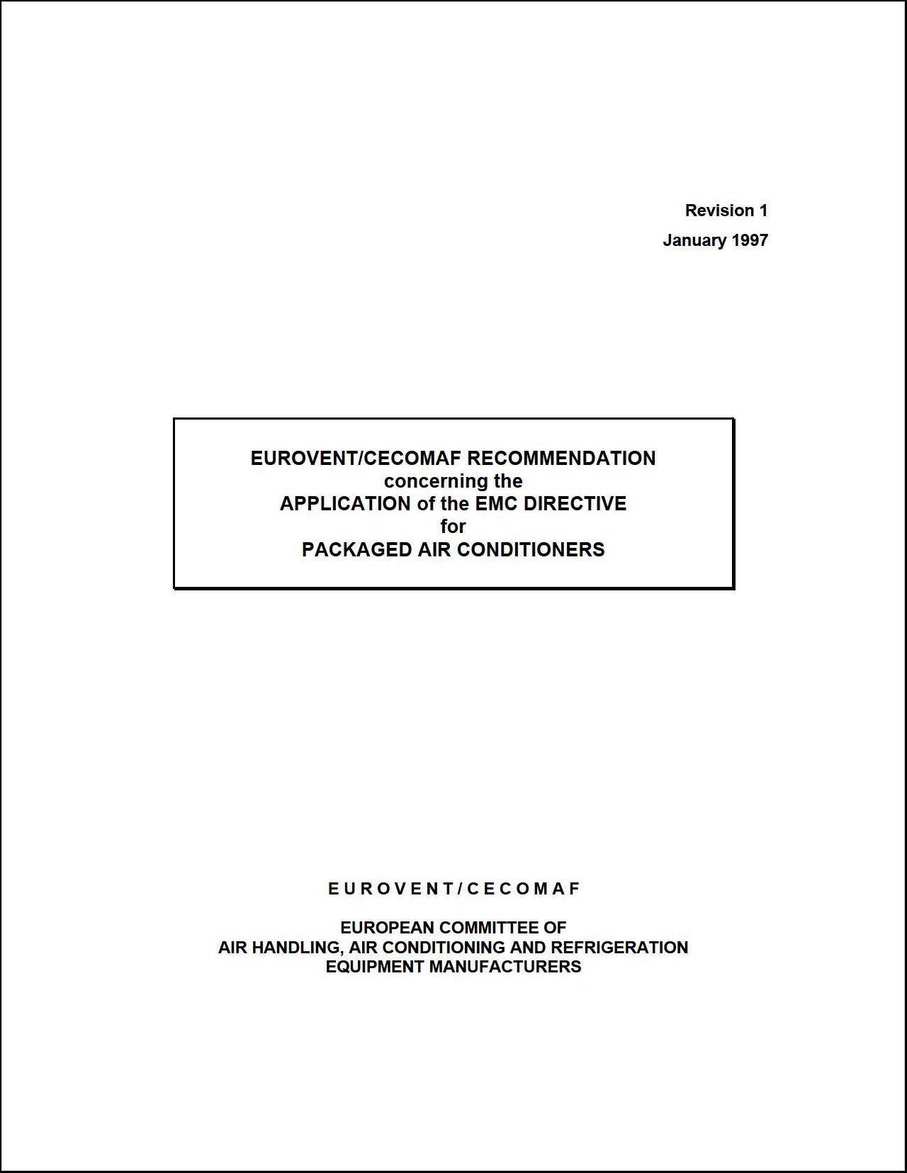 1997 - Application of the EMC Directive for Packaged Air Conditioners