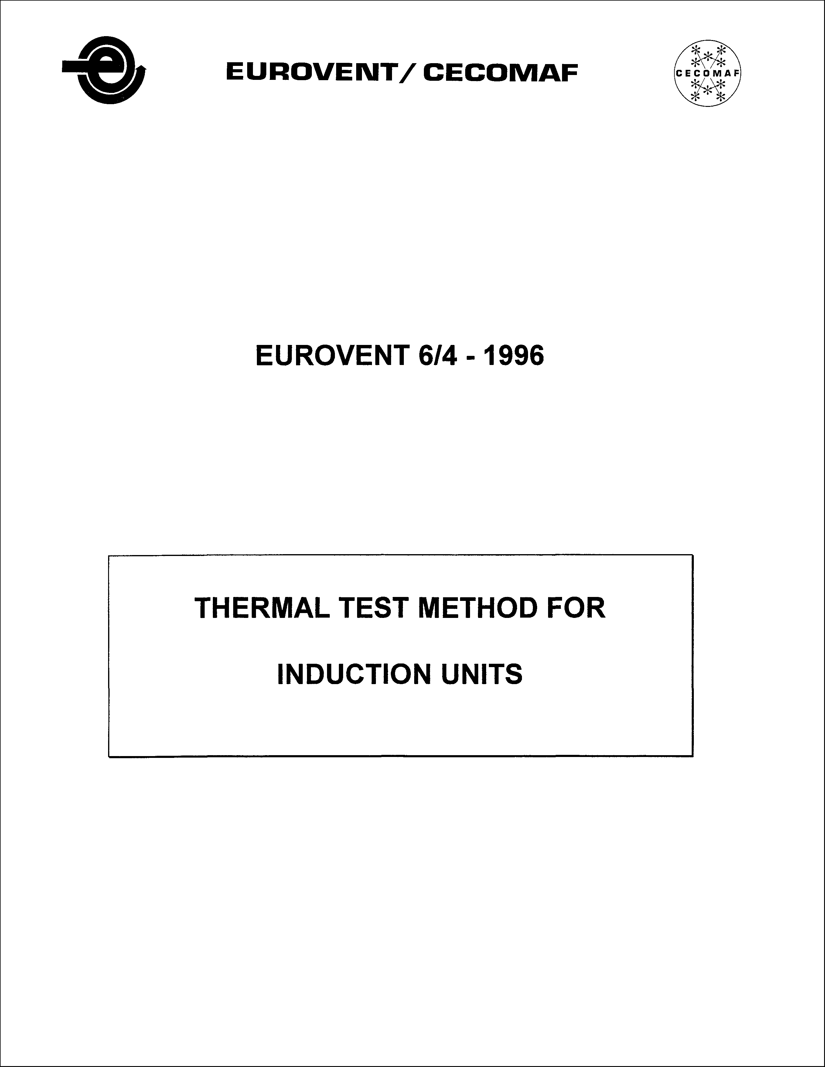 1996 - Thermal test method for Induction units