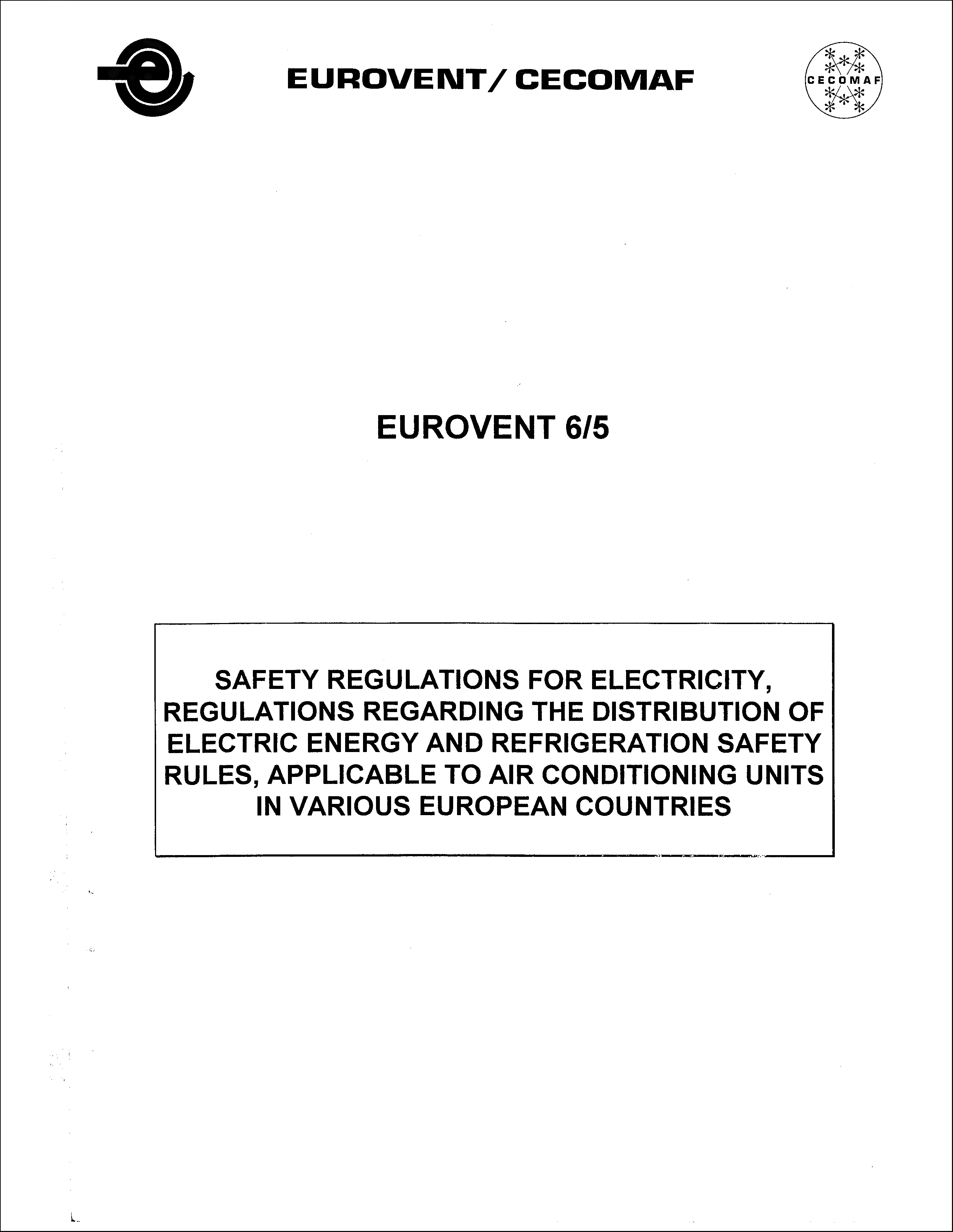 1985 - Eurovent safety regulations for electricity