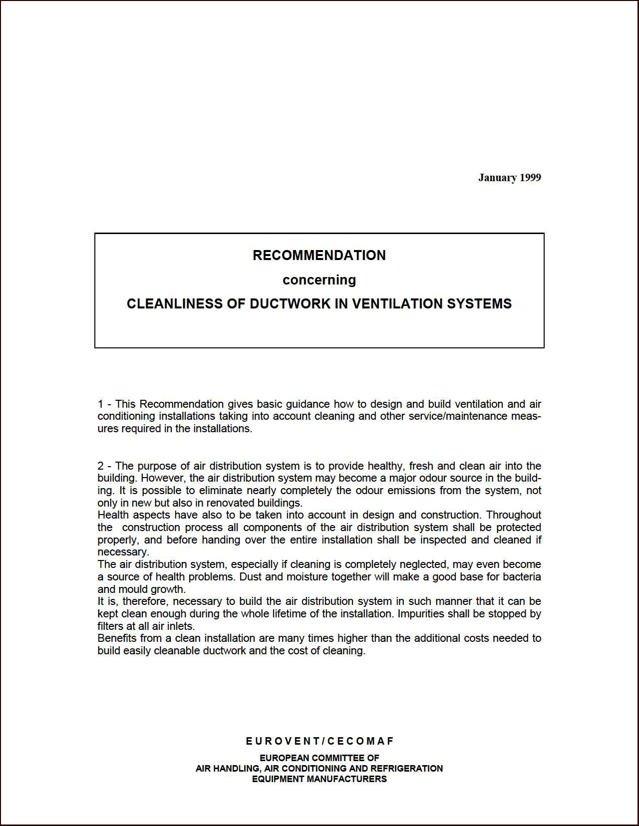 1999 - Cleanliness of ductwork in ventilation systems