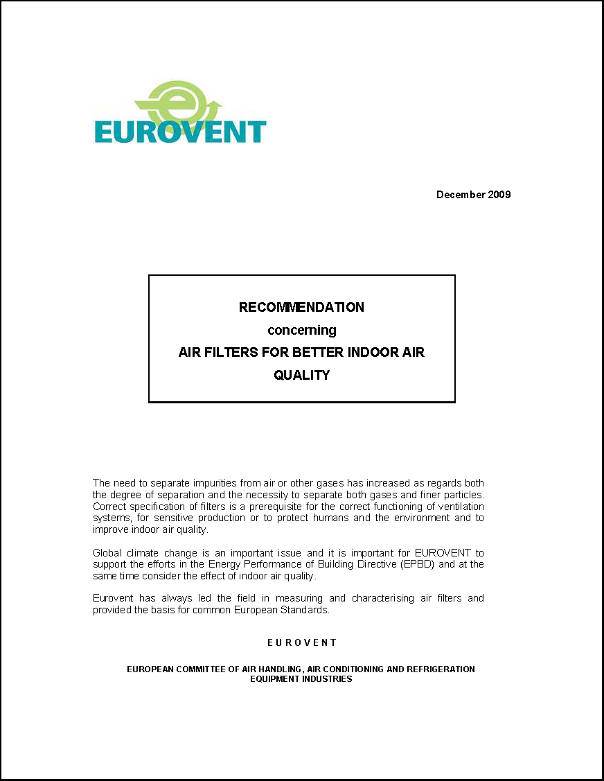 2009 - Recommendation concerning Air Filters for better Indoor Air Quality