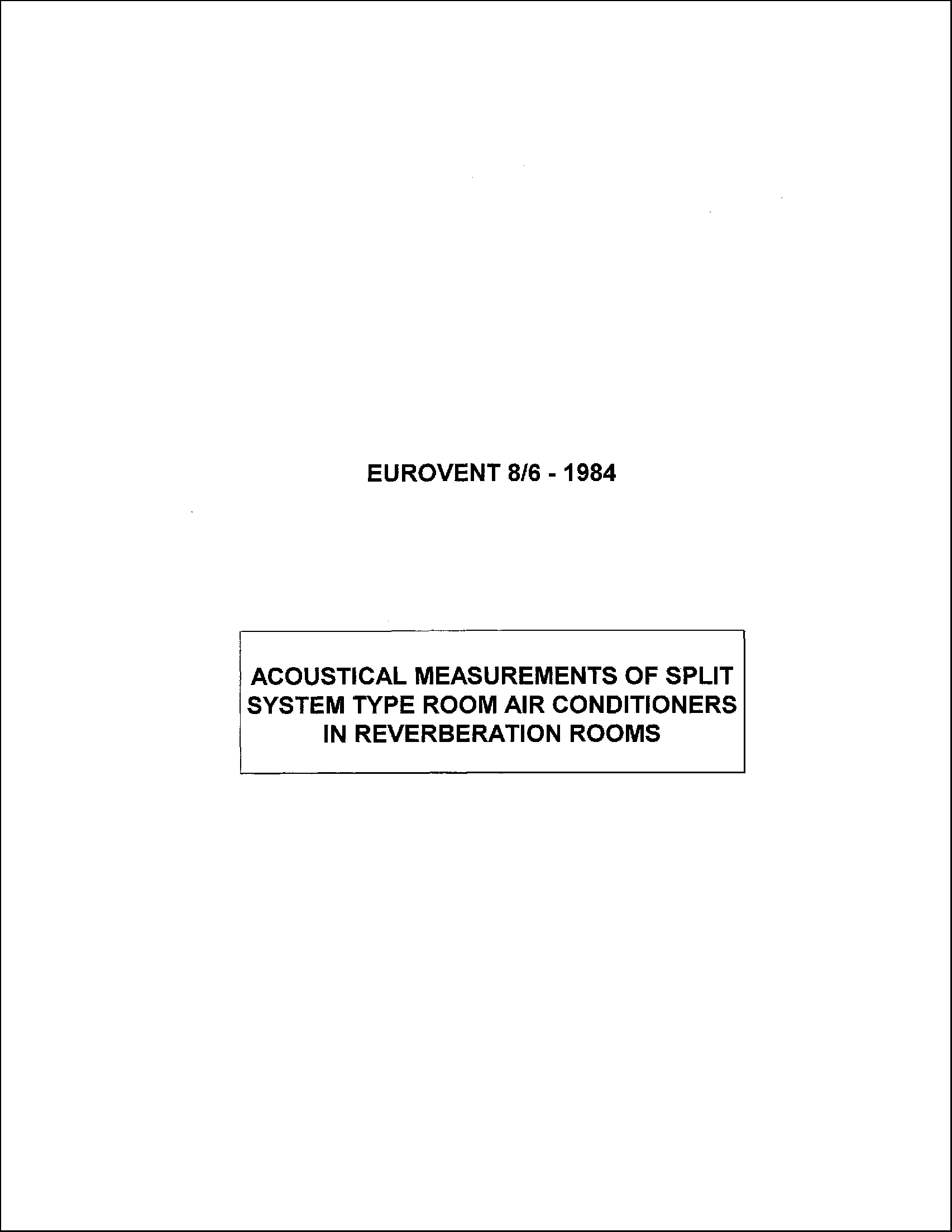 1984 - Acoustical measurements of split system type room air conditioners in reverberation rooms