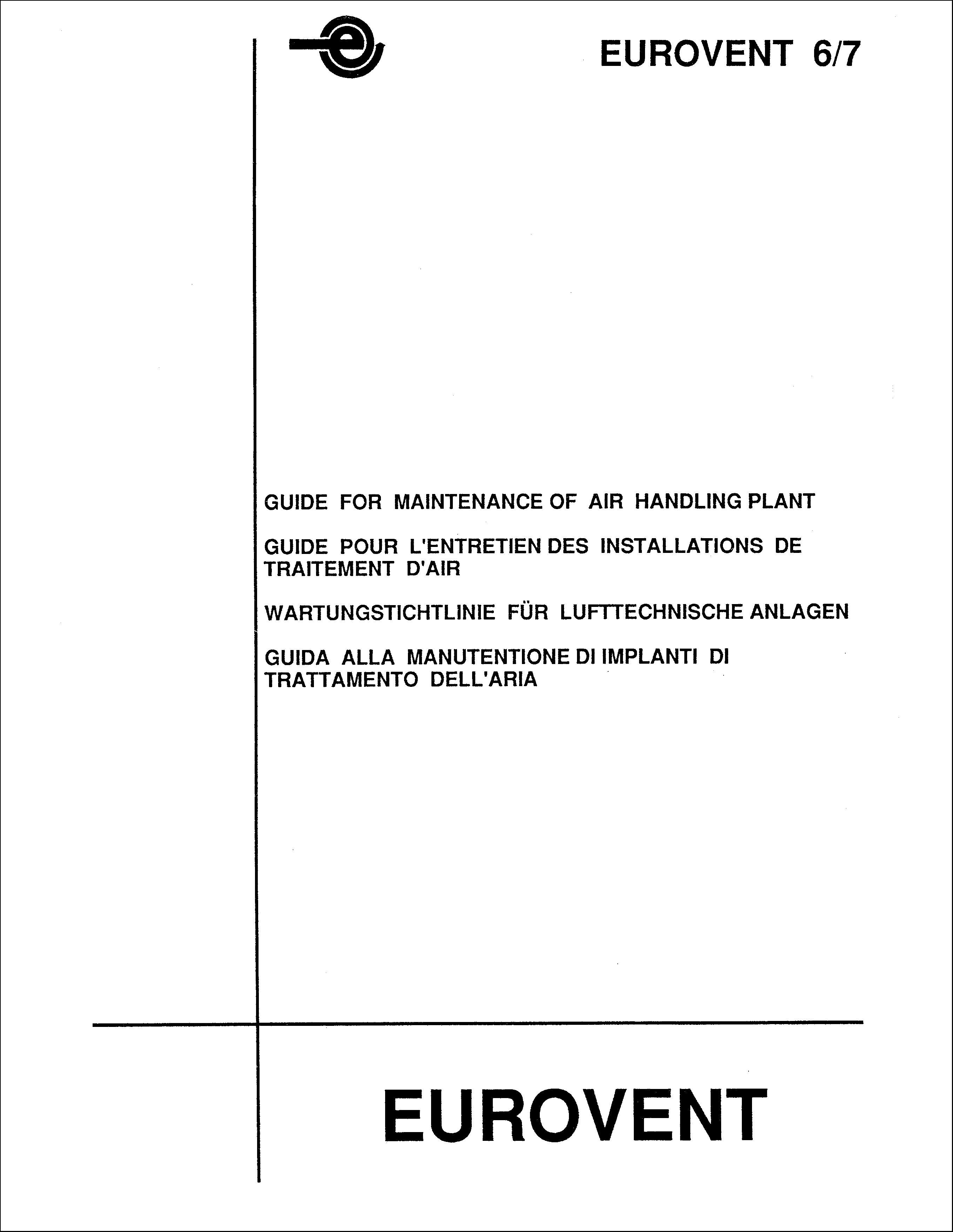 1986 - Guide for maintenance of air handling plant