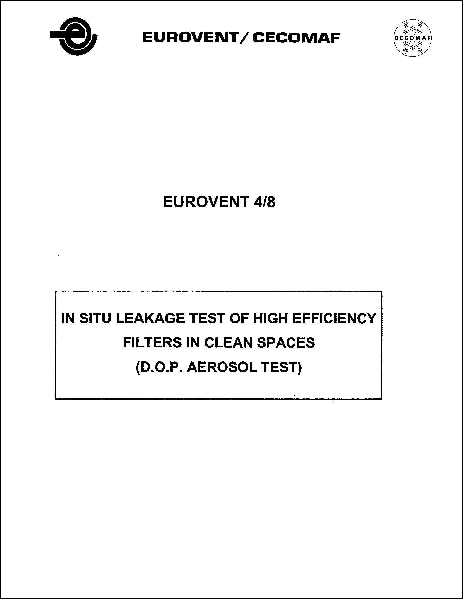 1985 - In situ leakage test of high efficiency filters in clean spaces