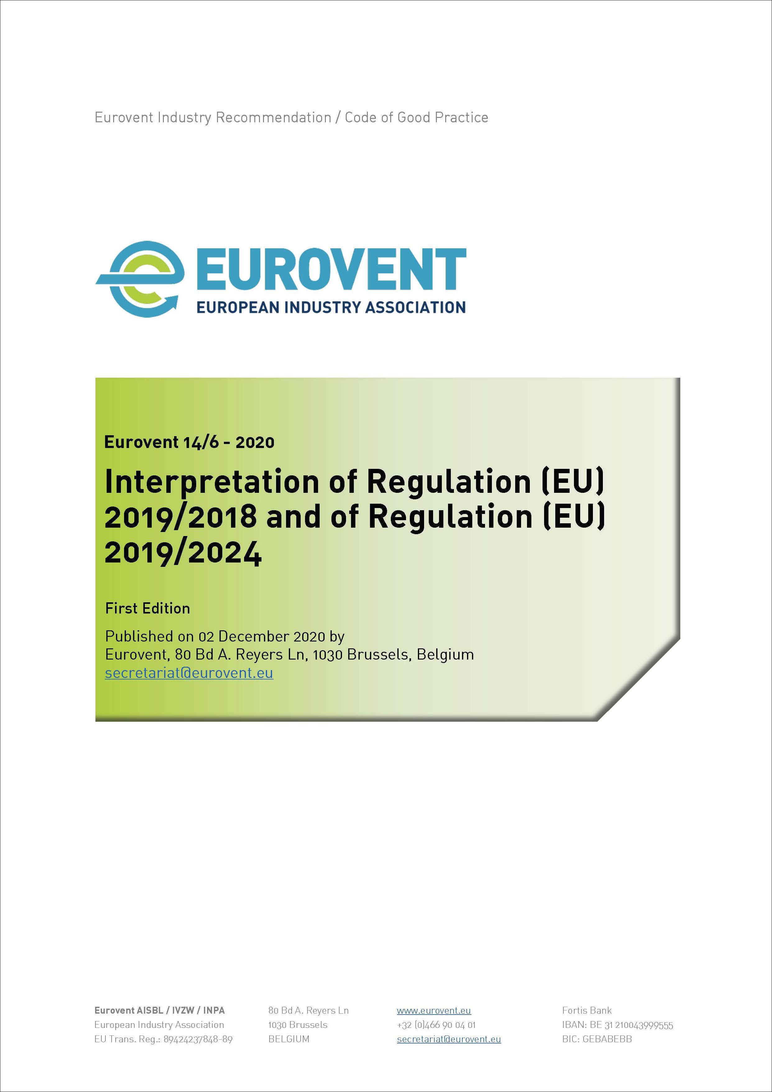 Eurovent 14/6 - 2020: Interpretation of Regulation (EU) 2019/2018 and of Regulation (EU) 2019/2024
