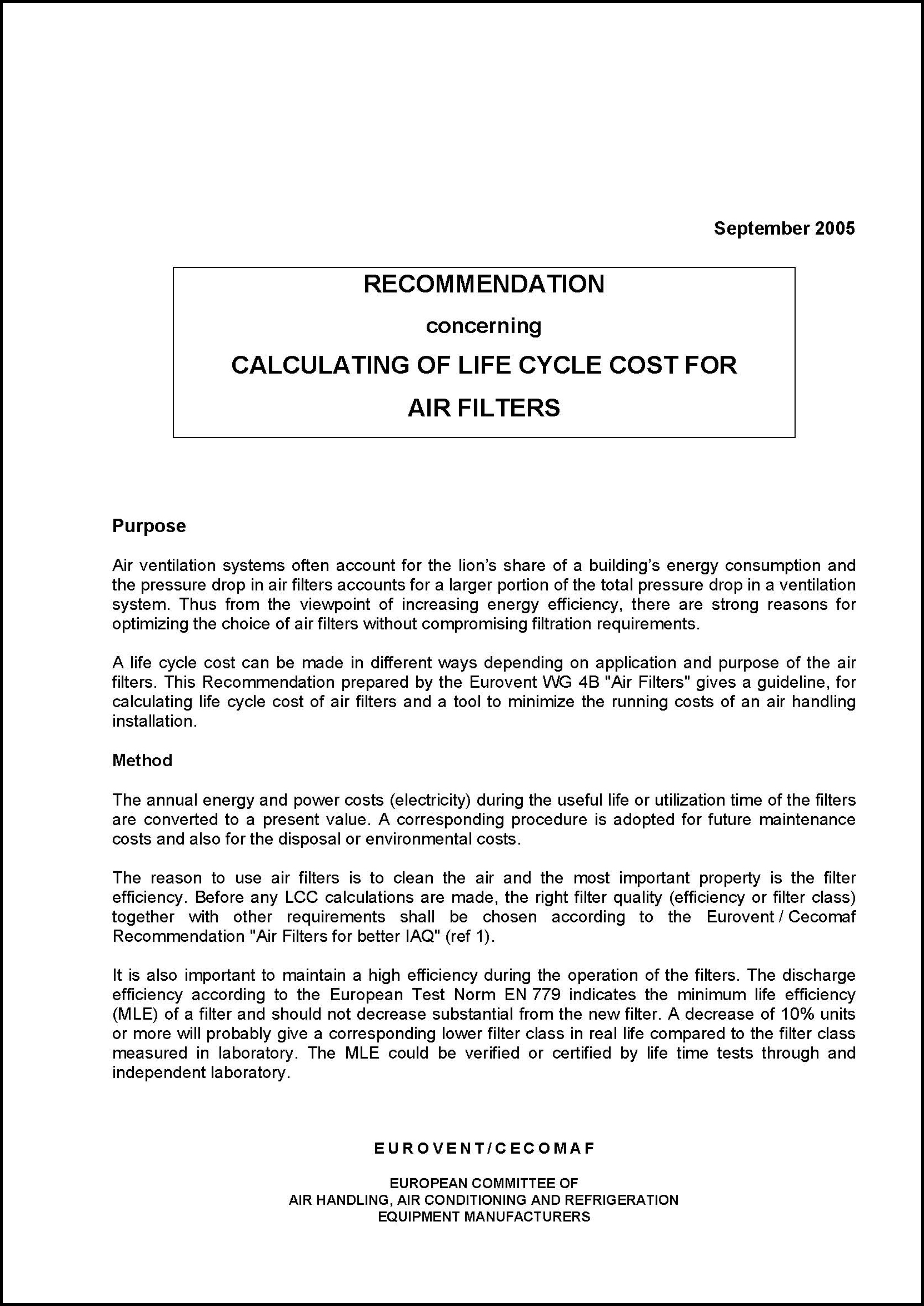 Eurovent 4/10 - 2005: Calculating of life cycle cost for air filters