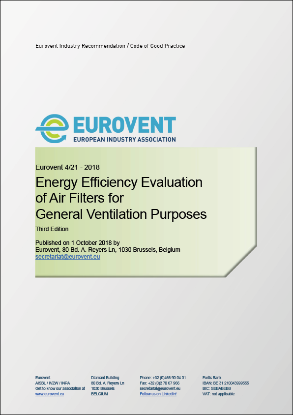 2018 - Eurovent 4/21 - 2018: Energy Efficiency Evaluation of Air Filters for General Ventilation Purposes