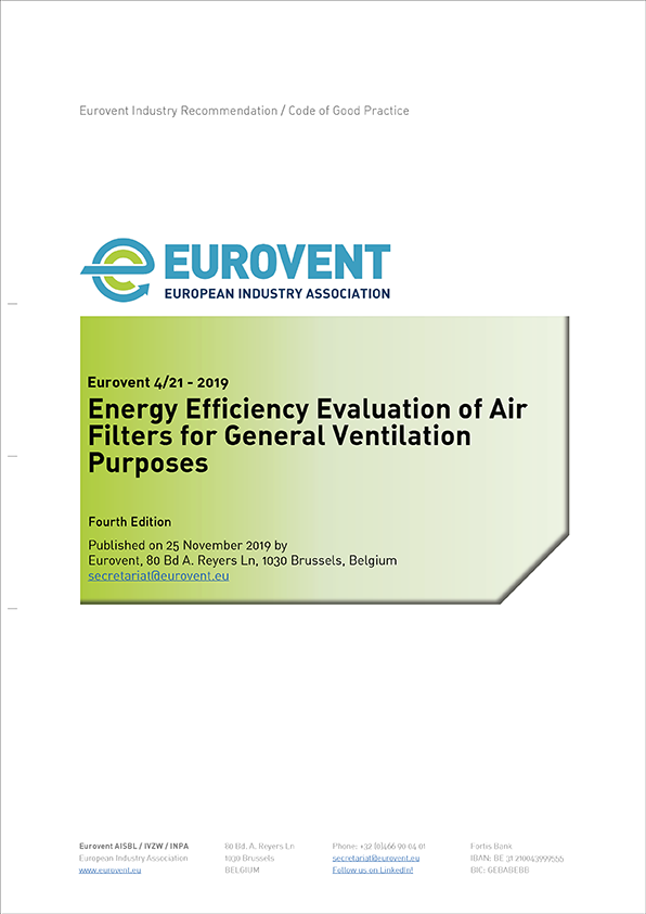 Eurovent 4/21 - 2019: Energy Efficiency Evaluation of Air Filters for General Ventilation Purposes - Fourth Edition