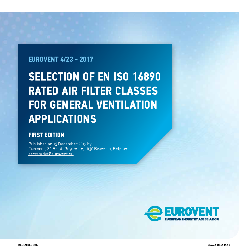 Eurovent 4/23 - 2017: Selection of EN ISO 16890 rated air filter classes
