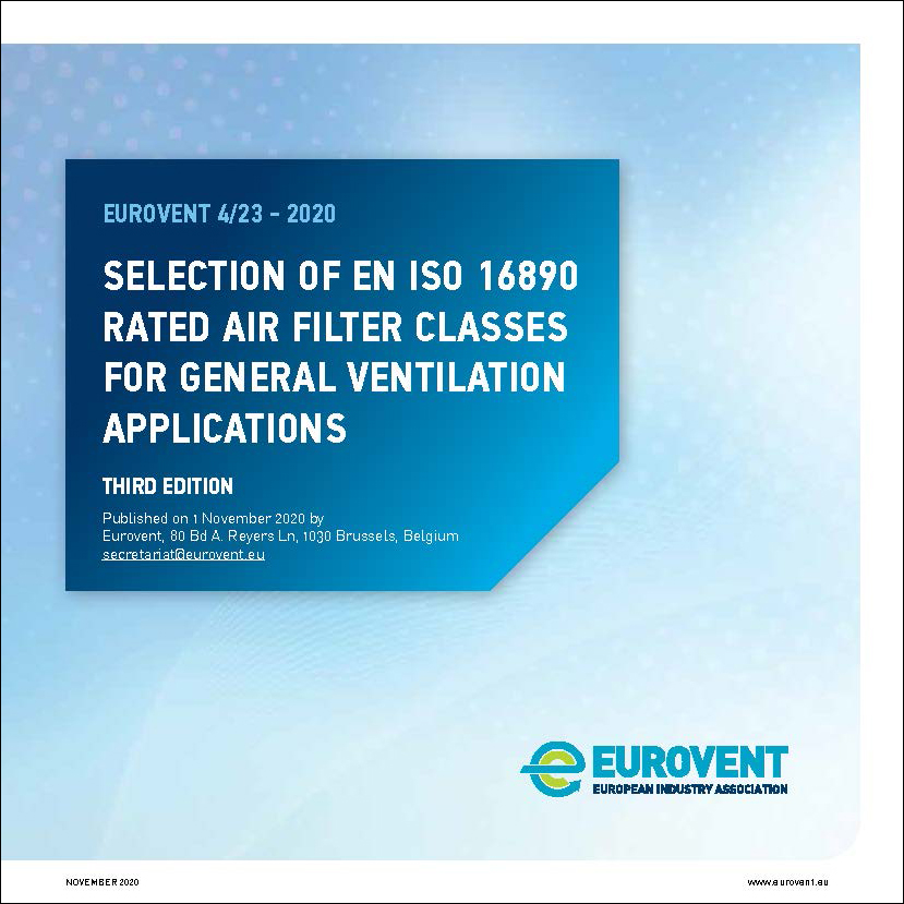 Eurovent 4/23 - 2020: Selection of EN ISO 16890 rated air filter classes - Third Edition - English