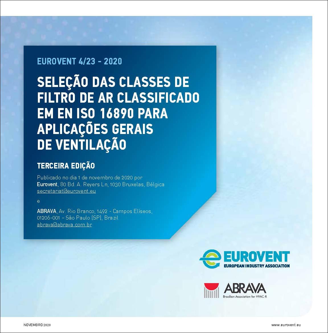 Eurovent 4/23 - 2020: Seleção das classes de filtro de ar classificado em en iso 16890 para aplicações gerais de ventilação - Terceira edição