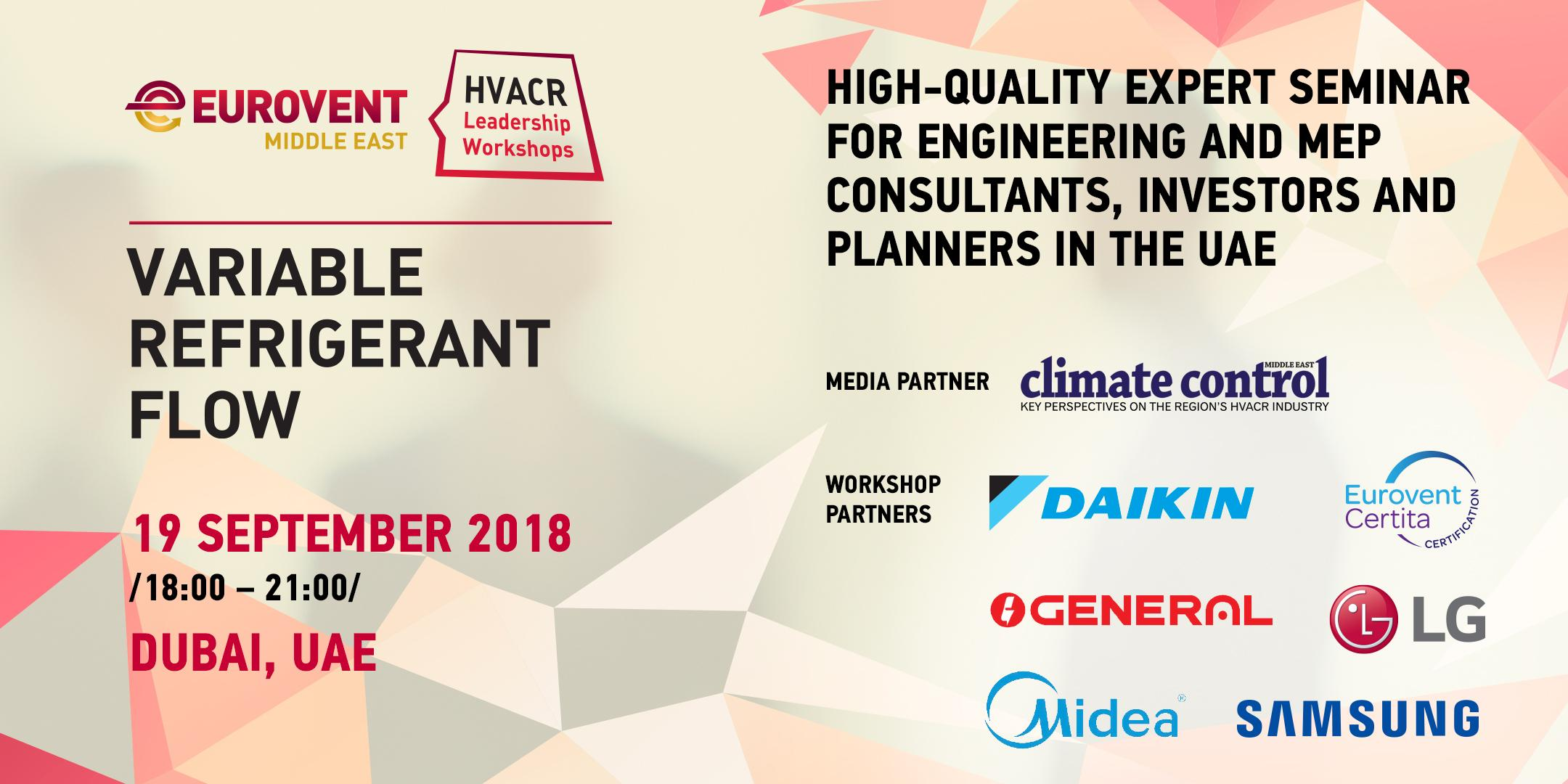 2018 - HVACR Leadership Workshops by Eurovent Middle East - VRF
